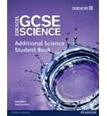 Edexcel GCSE Science: Additional Science Student Book