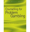 Counselling for Problem Gambling: Person-Centred Dialogues