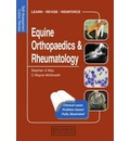 Equine Orthopaedics and Rheumatology: Self-Assessment Colour Review
