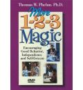 More 1-2-3 Magic: Encouraging Good Behavior, Independence and Self-Esteem