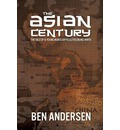 The Asian Century: The Tale of a Young Man's Difficulties Being White