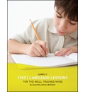 First Language Lessons for the Well Trained Mind: Student Wookbook Level 3
