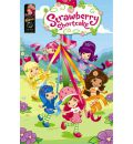 Strawberry Shortcake Digest: Field Day and Other Stories