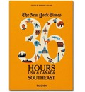 The New York Times 36 Hours: USA & Canada. Southeast