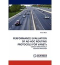 Performance Evaluation of Ad Hoc Routing Protocols for Vanets - Imran Khan