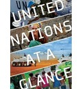 The United Nations at a Glance
