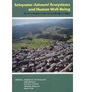 Satoyama-Satoumi Ecosystems and Human Well-being: Socio-ecological Production Landscapes of Japan