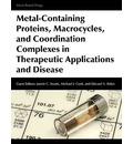 9789774540523 - Jannie C Swarts: Metal-Containing Proteins, Macrocycles, and Coordination Complexes in Therapeutic Applications and Disease - كتاب
