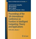 Proceedings of the 5th International Conference on Frontiers in Intelligent Computing: Theory and Applications - Suresh Chandra Satapathy