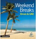 9789948442233 - Explorer Publishing and Distribution: Weekend Breaks in Oman and the UAE - كتاب