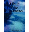 9789987160150 - Dr Keith Thompson: Life in the Caribbean - Book