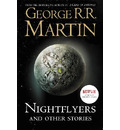 Nightflyers and Other Stories