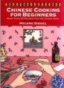 The Ethnic Kitchen: Chinese Cooking for Beginners