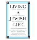 Living A Jewish Life, Updated And Expanded Edition