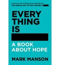 Everything Is -