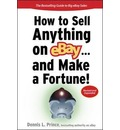 How to Sell Anything on eBay... And Make a Fortune