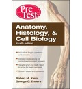 Anatomy, Histology, & Cell Biology: PreTest Self-Assessment & Review, Fourth Edition