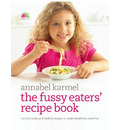 Fussy Eaters' Recipe Book