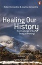 Healing Our History 3rd Edition