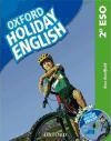 Holiday English 2.º ESO. Student's Pack Spanish 3rd Edition