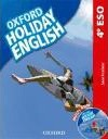 Holiday English 4.º ESO. Student's Pack Spanish 3rd Edition