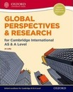 Global Perspectives and Research for Cambridge International AS & A Level Print & Online Book