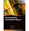 Semiconducting and Metallic Polymers