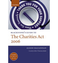 Blackstone's Guide to the Charities Act 2006
