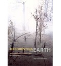 Deforesting the Earth
