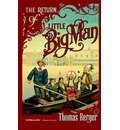 The Return of Little Big Man - Thomas Berger