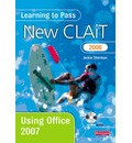 Learning to Pass New CLAiT 2006 Using Office 2007