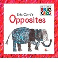 Eric Carle's Opposites