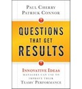 Questions That Get Results - Paul Cherry