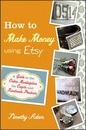 How to Make Money Using Etsy
