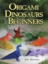Origami Dinosaurs for Beginners