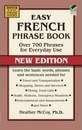 Easy French Phrase Book NEW EDITION