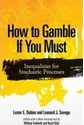 How to Gamble If You Must