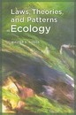 Laws, Theories, and Patterns in Ecology