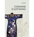 Introductions to Chinese Culture: Chinese Clothing