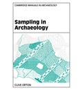 Cambridge Manuals in Archaeology: Sampling in Archaeology