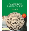 Cambridge Latin Course: Cambridge Latin Course Book 3 Student's Book