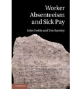 Worker Absenteeism and Sick Pay