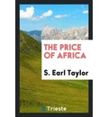 The Price of Africa