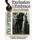 Exclusion and Embrace