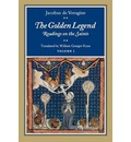 The Golden Legend, Volume I - Jacobus de Voragine