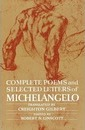 Complete Poems and Selected Letters of Michelangelo - Michelangelo