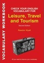 Check Your English Vocabulary for Leisure, Travel and Tourism