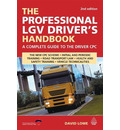 The Professional LGV Driver's Handbook