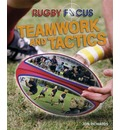 Rugby Focus: Teamwork & Tactics