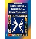 Energy Medicine in Therapeutics and Human Performance
